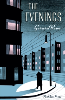 The Evenings, Hardback Book