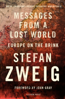 Messages from a Lost World : Europe on the Brink, Paperback Book