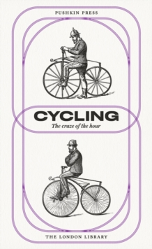 Cycling : The Craze of the Hour, Paperback / softback Book