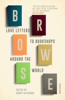 Browse : Love Letters to Bookshops Around the World, Paperback / softback Book