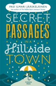 Secret Passages in a Hillside Town, Paperback Book