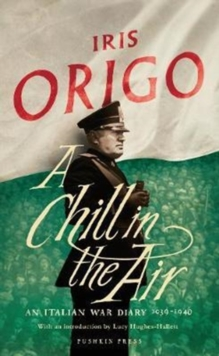 A Chill in the Air : An Italian War Diary 1939-1940, Hardback Book