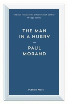 The Man in a Hurry, Paperback Book