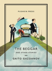 The Beggar and Other Stories, Paperback Book