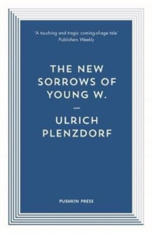 The New Sorrows of Young W., Paperback / softback Book