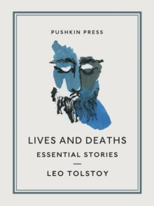 Lives and Deaths : Essential Stories, Paperback / softback Book