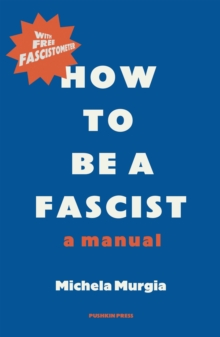 How to be a Fascist : A Manual, EPUB eBook