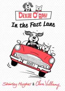 Dixie O'Day: In The Fast Lane, Hardback Book