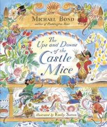 The Ups and Downs of the Castle Mice, Hardback Book
