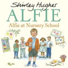 Alfie at Nursery School, Hardback Book