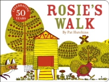 Rosie's Walk : 50th anniversary cased board book edition, Board book Book