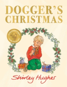 Dogger's Christmas : A classic seasonal sequel to the beloved Dogger, Hardback Book