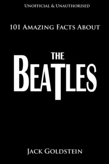 101 Amazing Facts About The Beatles, EPUB eBook