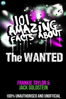 101 Amazing Facts About The Wanted, EPUB eBook