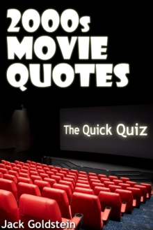 2000s Movie Quotes - The Quick Quiz, EPUB eBook