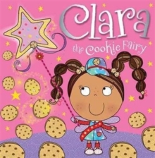 Clara the Cookie Fairy Picture Storybook, Paperback Book