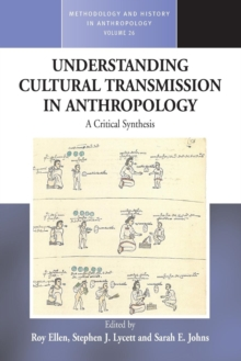 Understanding Cultural Transmission in Anthropology : A Critical Synthesis, Paperback / softback Book