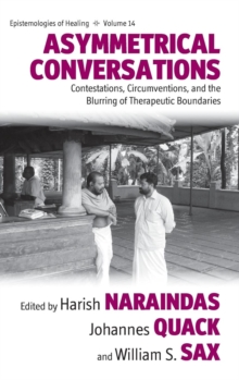 Asymmetrical Conversations : Contestations, Circumventions, and the Blurring of Therapeutic Boundaries, Hardback Book
