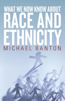 What We Now Know About Race and Ethnicity, Paperback / softback Book