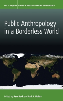 Public Anthropology in a Borderless World, Hardback Book