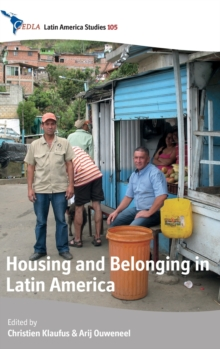 Housing and Belonging in Latin America, Hardback Book