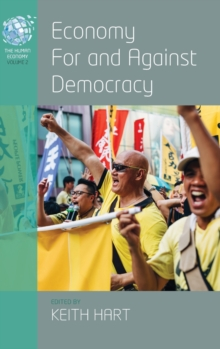 Economy for and Against Democracy, Hardback Book