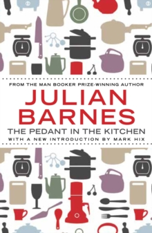The Pedant In The Kitchen, Paperback / softback Book