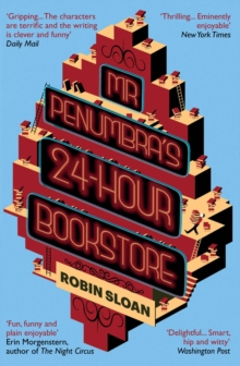 Mr Penumbra's 24-hour Bookstore, Paperback / softback Book