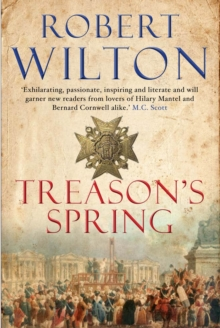 Treason's Spring : A sweeping historical epic for fans of CJ Sansom, Hardback Book