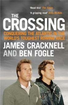 The Crossing : Conquering the Atlantic in the World's Toughest Rowing Race, EPUB eBook