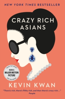 Crazy Rich Asians, Paperback / softback Book