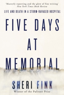 five days at memorial Doctors and nurses at the intensive care unit of a new orleans' hospital struggle with treating patients during hurricane katrina when the facility is without power.