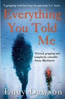 Everything You Told Me, Paperback Book