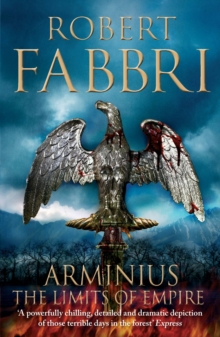 Arminius : The Limits of Empire, Paperback Book