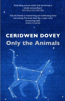 Only the Animals, Paperback Book