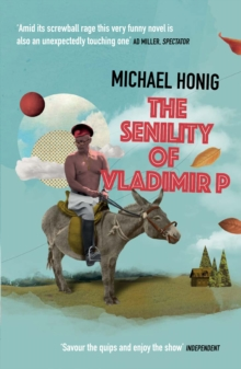 The Senility of Vladimir P, Paperback Book