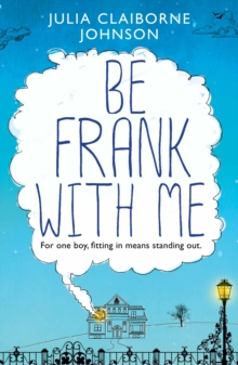 Be Frank with Me, Paperback / softback Book