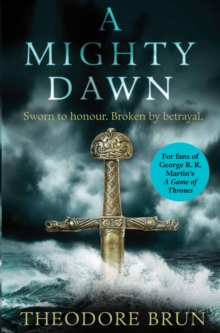 A Mighty Dawn, Hardback Book