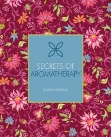 Secrets of Aromatherapy, Paperback Book