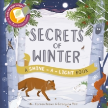 Secrets of Winter : A Shine-a-light book, Paperback Book