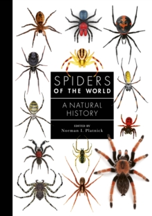 Spiders of the World : A Natural History, Hardback Book