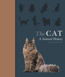 The Cat : A Natural History, Hardback Book