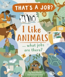 I Like Animals ... what jobs are there?, Hardback Book