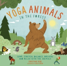 Yoga Animals: In the Forest, Hardback Book