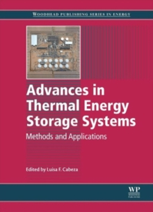 Advances in Thermal Energy Storage Systems : Methods and Applications, Hardback Book