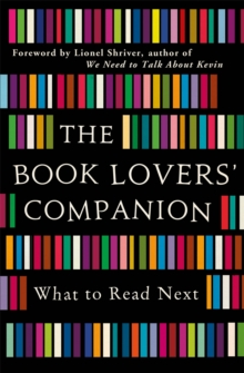 The Book Lovers' Companion : What to Read Next, EPUB eBook