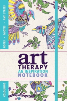 Art Therapy : An Inspiration Notebook, Paperback / softback Book