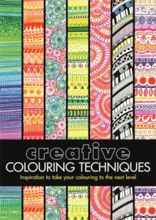 Creative Colouring Techniques, Paperback Book