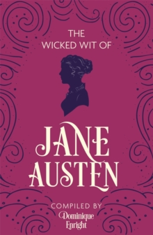 The Wicked Wit of Jane Austen, Paperback Book