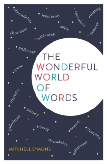The Wonderful World of Words, Paperback / softback Book